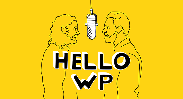 """Hello, WP!"" A New Podcast About WordPress by WPMU DEV"
