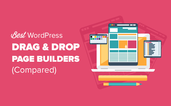 6 Best Drag and Drop WordPress Page Builders Compared (2019)