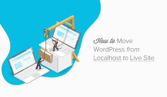 How to Move WordPress From Local Server to Live Site (2 Methods)