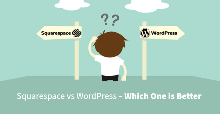 Squarespace vs WordPress – Which one is better? (Pros and Cons)