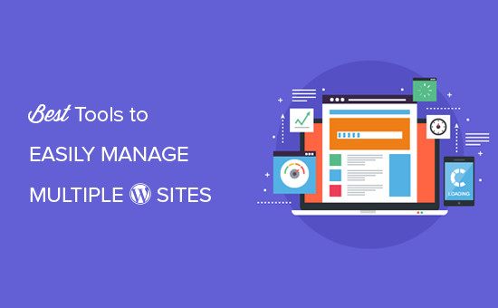 How to Easily Manage Multiple WordPress Sites from One Dashboard (7 Tools)
